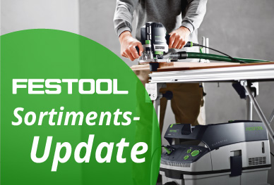 Festool Sortiments-Update